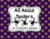 Spiders An Emergent Reader