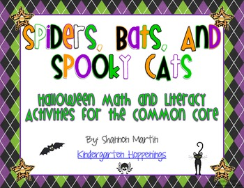 Spiders, Bats, & Spooky Cats {Math and Literacy Activities for the Common Core}