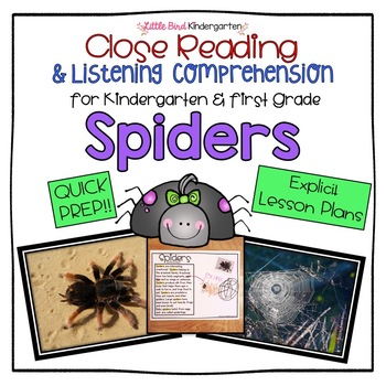 Spiders: Close Reading & Listening Comprehension for Kindergarten & First Grade