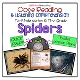 Spiders: Close Reading & Listening Comprehension for Kinde