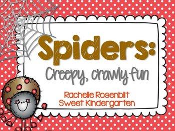 Spiders: Creepy, Crawly Fun!