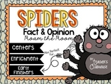 Spiders Fact & Opinion Roam the Room