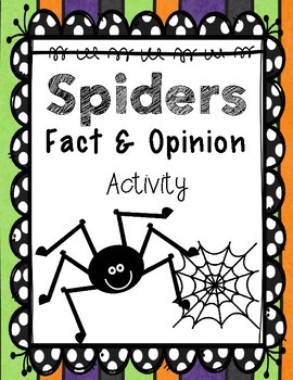 Spiders Fact and Opinion Center / Lesson