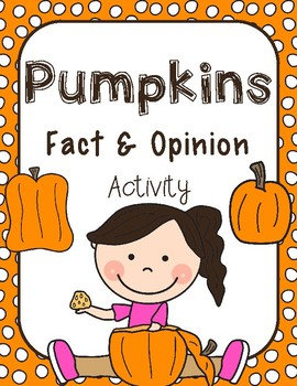 Pumpkins Fact and Opinion Center / Lesson