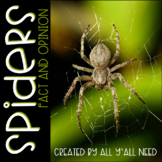 Spiders: Facts and Opinions
