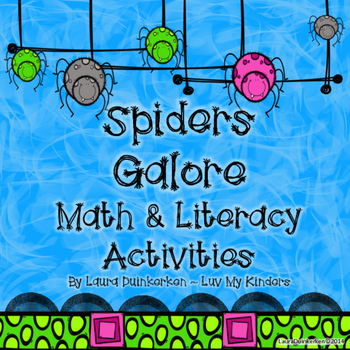 Spiders Galore Math and Literacy Activities