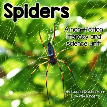Spiders Non Fiction Science and Literacy Unit