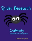 Spiders:  Spider Research Craftivity