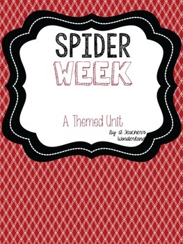 Spiders Themed Unit