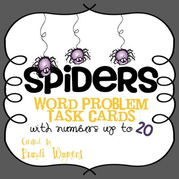 Spiders -  Word Problem Task Cards to 20
