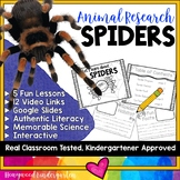 Spiders . 5 days of engaging animal research w/ video links, literacy, science