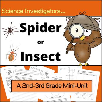 Spiders vs Insects - Science Investigator Mini-Unit