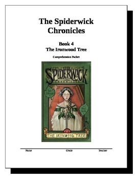 Spiderwick Chronicles Book 4 - The Ironwood Tree Comprehension Packet