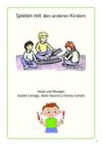 Spielen mit den anderen Kindern