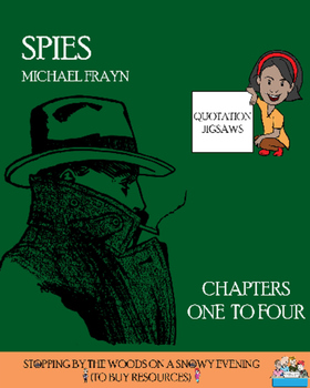 Spies- Chapters 1-4 Quotation Jigsaw