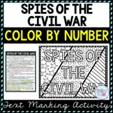 Spies of the Civil War Color by Number, Reading Passage and Text Marking