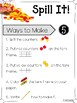Spill It!  Ways to Make 5-9