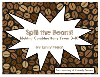 Spill the Beans! Making Number Combinations from 3-10