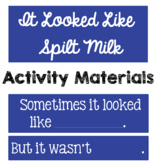 Spilt Milk Supplemental Activity Materials