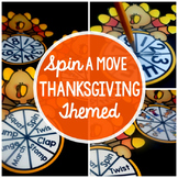 Spin A Move - Thanksgiving Themed {Thanksgiving Brain Break Freebie}