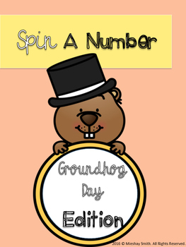 Spin A Number: Groundhog Day Edition
