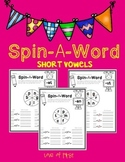 Spin A Word-Short Vowel Word Work