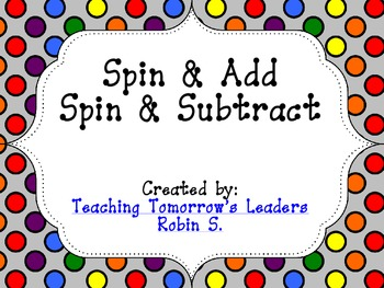 Spin & Add and Spin & Subtract