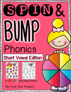 Spin & Bump * Short Vowel Word Families Edition* 5 fun BUMP games for phonics