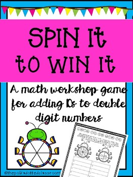 Spin It To Win It {{Adding 10s Math Game}}