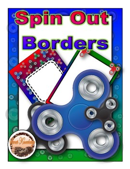 Spin Out Borders (Editable)