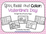 Spin, Read and Color Sight Word Pages: Valentine's Day
