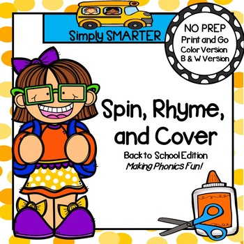 NO PREP Back to School Themed Spin, Rhyme, and Cover Game