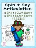 Spin & Say Articulation FREEBIE {Coloring Sheets & Smash Mats}