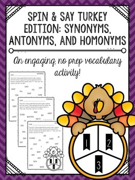 Spin & Say Turkey Edition: Synonyms, Antonyms, and Homonyms