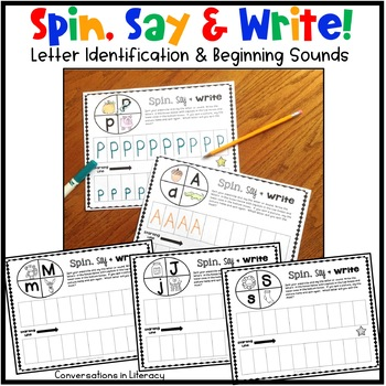 Letter Identification and Beginning Sounds - Spin, Say & Write