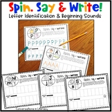 Spin, Say & Write:  Teaching Letters and Beginning Sounds