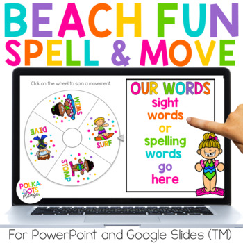 Spin, Spell and MOVE! Beach Edition