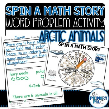 Spin a Math Story: Arctic Word Problems