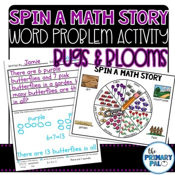 Spin a Math Story: Bugs & Blooms Word Problems