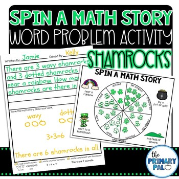 Spin a Math Story: Shamrock Word Problems