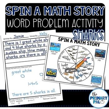Spin a Math Story: Shark Word Problems