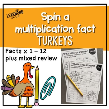 Spin a Multiplication Fact Thanksgiving Turkeys
