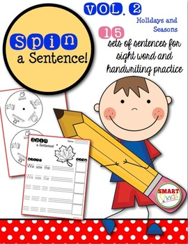 Spin a Sentence! Holidays and Seasons