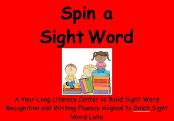 Spin a Sight Word Year-Long Literacy Center