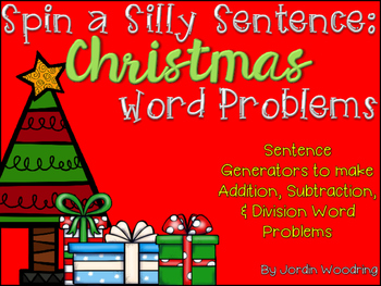 Spin a Silly Sentence- NO PREP Christmas Word Problems