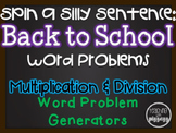 Spin a Silly Sentence- NO PREP Back to School Multiplication & Division