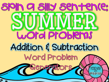 Spin a Silly Sentence- NO PREP Summer Addition & Subtracti