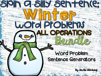 Spin a Silly Sentence- NO PREP Winter Word Problems for Al