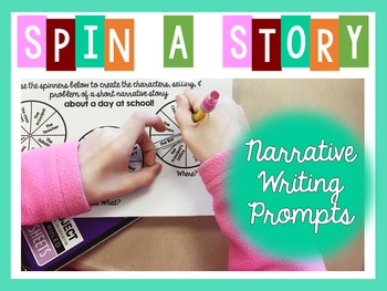 Spin a Story - Story Spinners for Narrative Writing Prompts