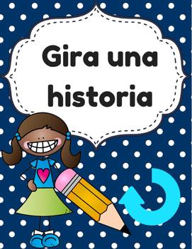Spin a Story in Spanish (Gira una historia- escritura)